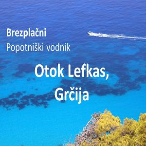 Otok Lefkas, Grčija - popotniški vodnik